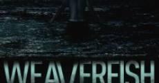 Película Weaverfish