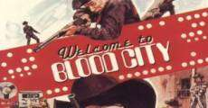 Película Welcome to Blood City