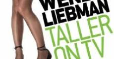 Wendy Liebman: Taller on TV (2011)