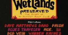 Película Wetlands Preserved: The Story of an Activist Nightclub