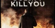 Película What Doesn't Kill You