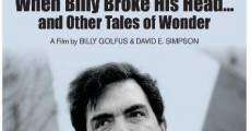 Película When Billy Broke His Head... and Other Tales of Wonder