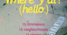 Where Y'At (Hello) (2012) stream