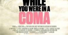 While You Were in a Coma (2014) stream
