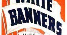 Película White Banners