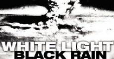 Película White Light/Black Rain: The Destruction of Hiroshima and Nagasaki
