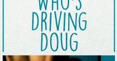 Who's Driving Doug streaming