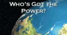 Película Who's Got the Power?