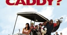 Filme completo Who's Your Caddy?
