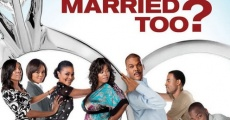 Why Did I Get Married Too? film complet