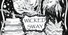Wicked Sway (2014)
