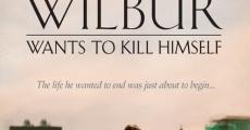 Película Wilbur se quiere suicidar