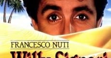 Película Willy Signori e vengo da lontano