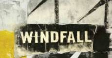 Windfall film complet
