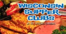 Película Wisconsin Supper Clubs: An Old Fashioned Experience
