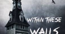 Within These Walls (2015) stream