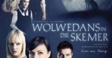 Película Wolwedans in die Skemer