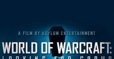 Película World of Warcraft: Looking for Group