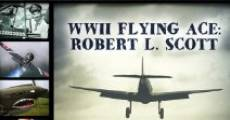 Película WWII Flying Ace: Robert L. Scott