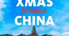 Filme completo Xmas Without China