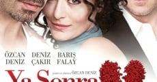 Ya Sonra? (2011) stream