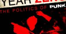Year Zero: The Politics of Punk (2015)