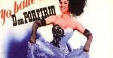 Película Yo bailé con Don Porfirio