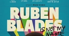 Filme completo Ruben Blades Is Not My Name