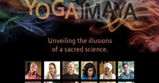 Yoga Maya: Unveiling the Illusions of a Sacred Science streaming