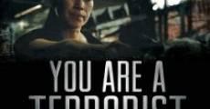 Película You Are a Terrorist