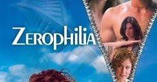Zerophilia streaming