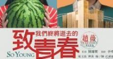 Película Zhi wo men zhong jiang shi qu de qing chun