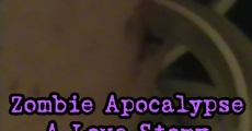 Zombie Apocalypse: A Love Story streaming
