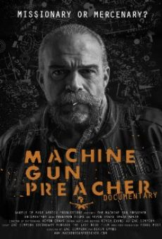Ver película Machine Gun Preacher Documentary