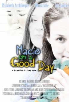 Macie on a Good Day online streaming