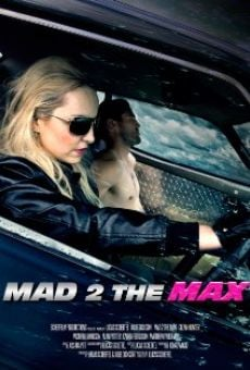 Mad 2 the Max on-line gratuito