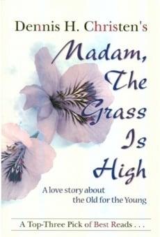 Ver película Madam, the Grass Is High