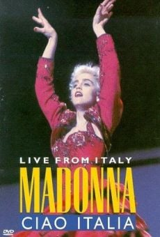 Madonna: Ciao, Italia! - Live from Italy online streaming