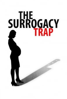 The Surrogacy Trap on-line gratuito
