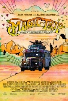 Magic Trip: Ken Kesey's Search for a Kool Place on-line gratuito