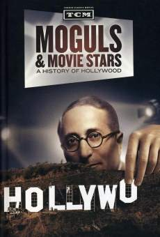 Moguls & Movie Stars: A History of Hollywood on-line gratuito