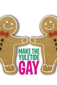 Ver película Make the Yuletide Gay