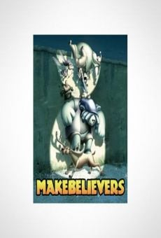Makebelievers on-line gratuito