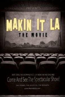 Película: Makin It LA the Movie
