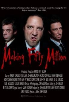 Película: Making Fifty Million