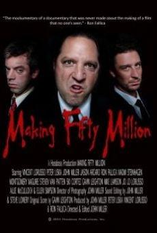 Making Fifty Million en ligne gratuit