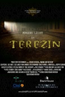 Película: Making Light In Terezin