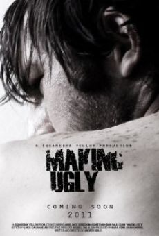 Ver película Making Ugly