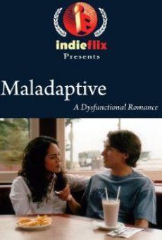 Maladaptive Online Free