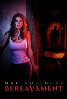 Malevolence 2: Bereavement gratis